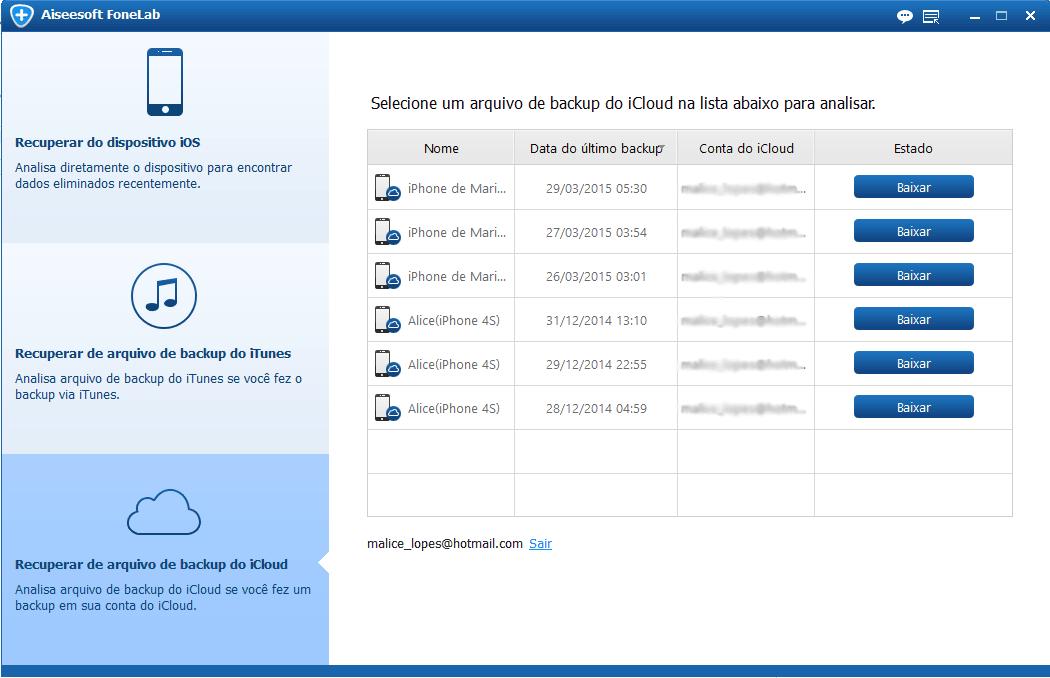 Selecione o modo Recuperar de arquivo de backup do iCloud
