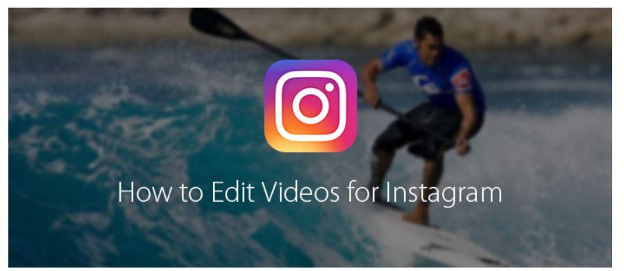 Cómo editar videos para Instagram